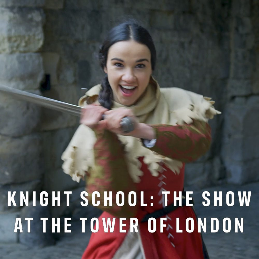Knight School The Show at the Tower of London half term June 2021 poster